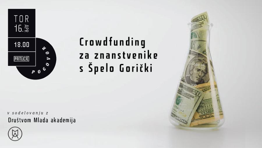 Crowdfunding za znanstvenike s Špelo Gorički